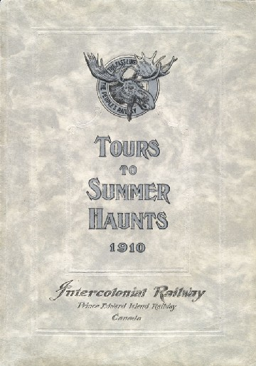Intercolonial Railway, tours and summer haunts in PEI, 1910
