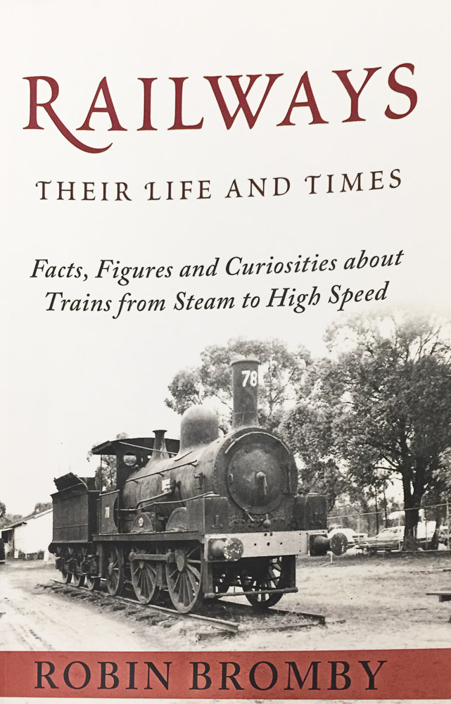 Railways: Their Life And Times