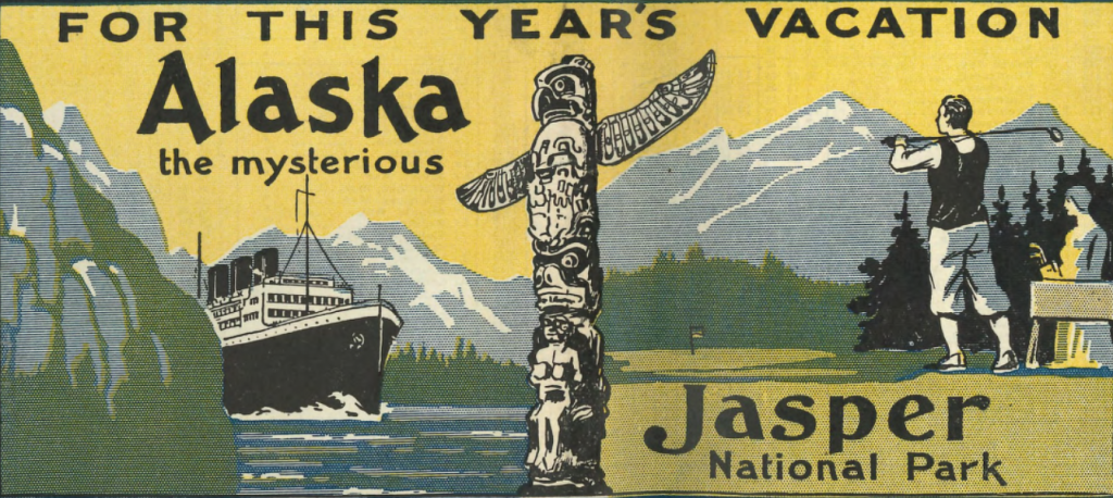 1931/06/28 - For This Year's Vacation, Alaska the Mysterious / Jasper National Park